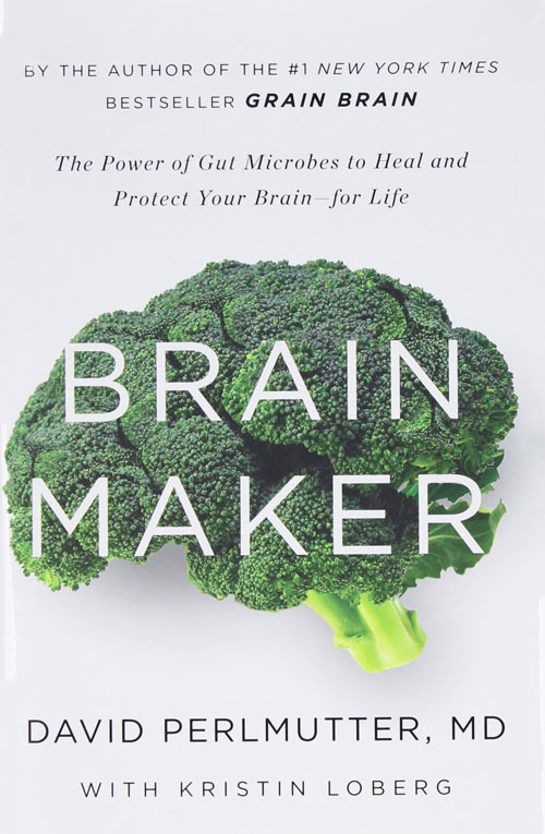 brain-maker-the-power-of-gut-microbes-to-heal-and-protect-your-brainfor-life