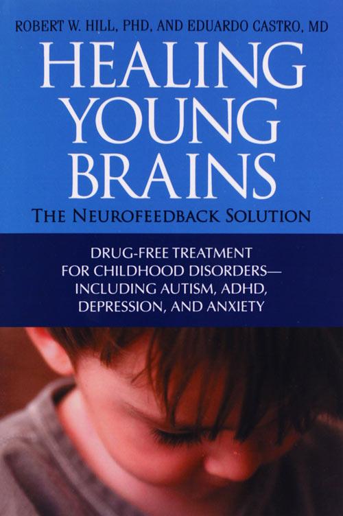 healing-young-brains_the-neurofeedback-solution